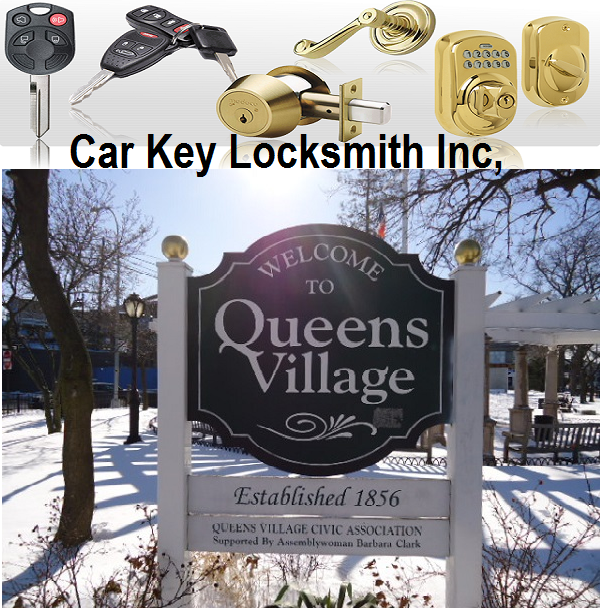 Queens Village NY Locksmith 516-385-6453 | Car Key Locksmith 24 Hour Lockout Licensed Locksmith 11428